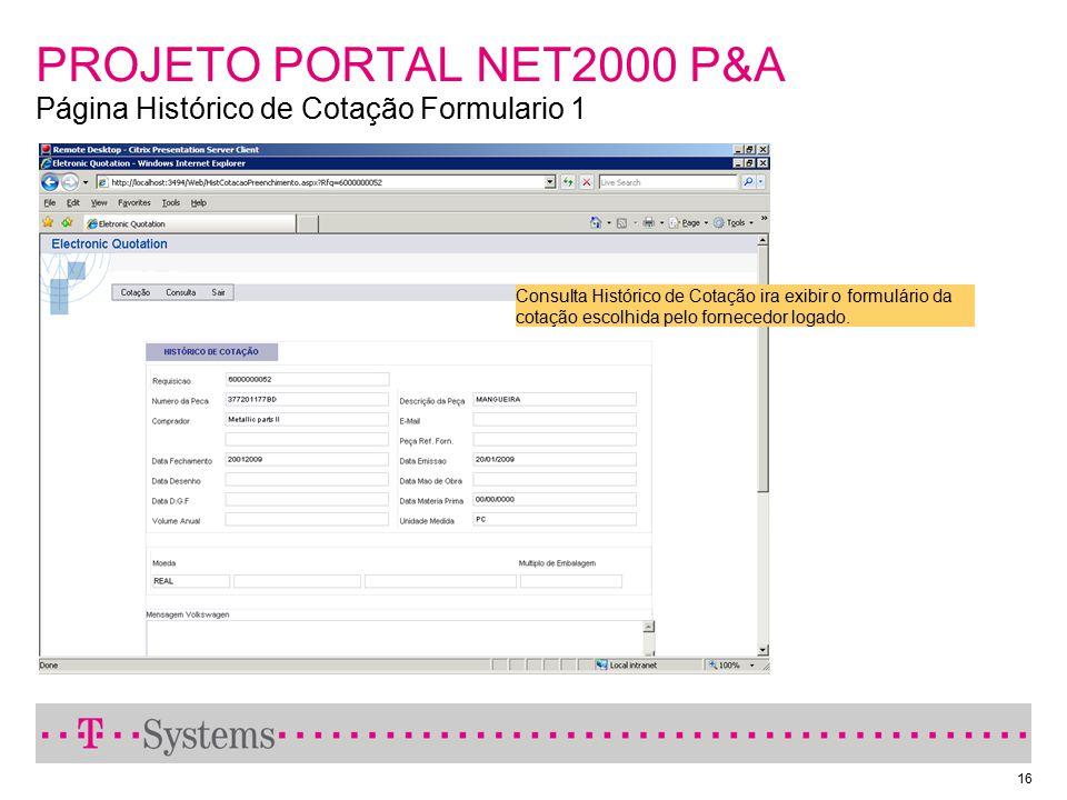 PROJETO PORTAL NET2000 P&A Página Histórico de Cotação Formulario 1