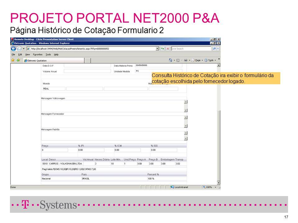 PROJETO PORTAL NET2000 P&A Página Histórico de Cotação Formulario 2