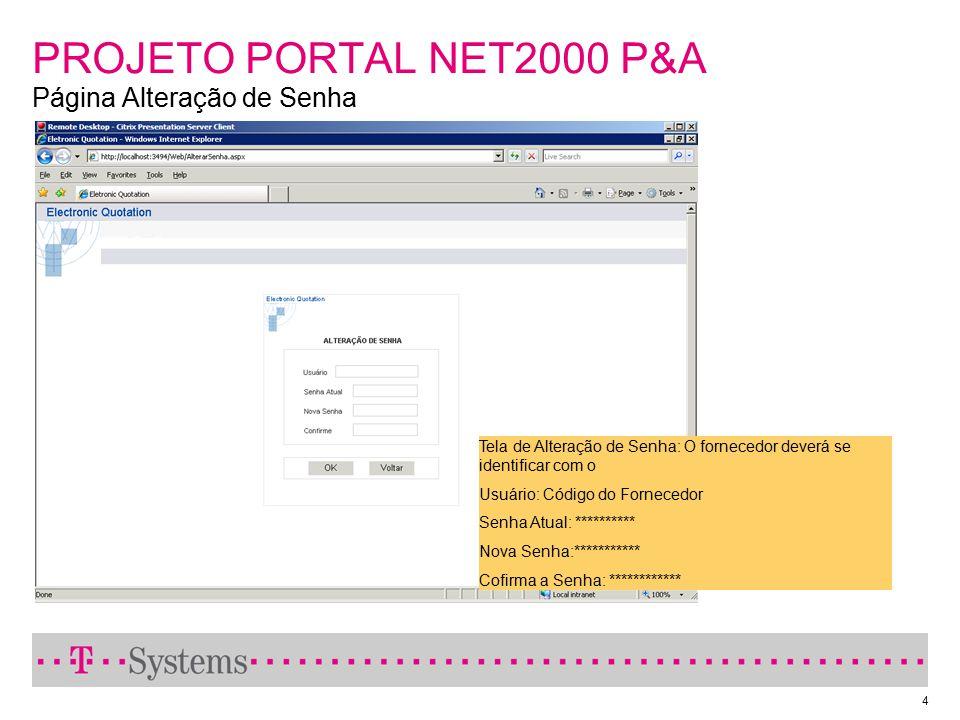 PROJETO PORTAL NET2000 P&A Página Alteração de Senha