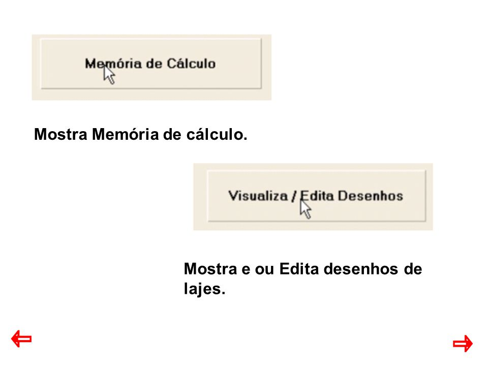 Mostra Memória de cálculo.