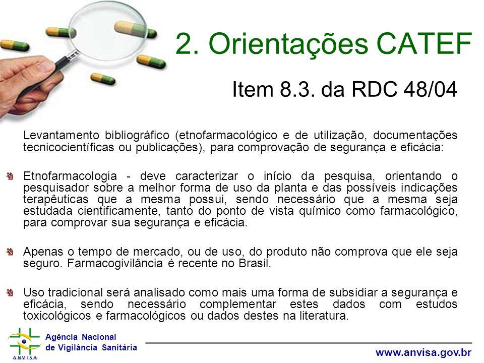 2. Orientações CATEF Item 8.3. da RDC 48/04