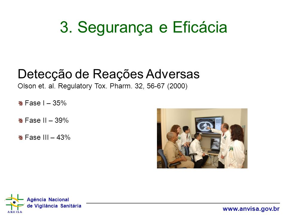 3. Segurança e Eficácia Detecção de Reações Adversas