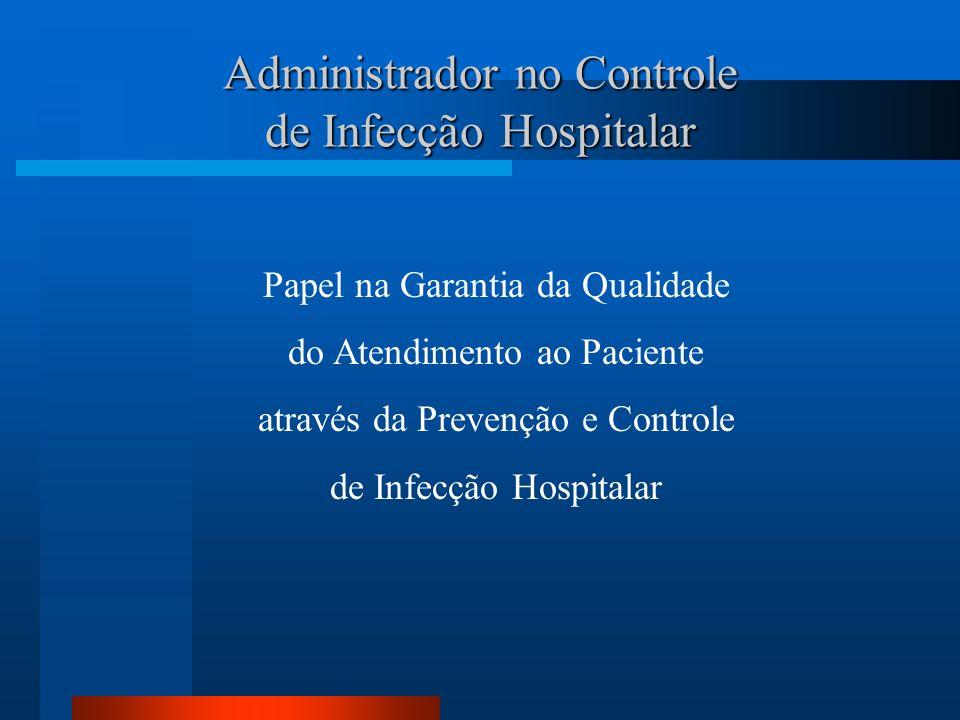 Administrador no Controle de Infecção Hospitalar