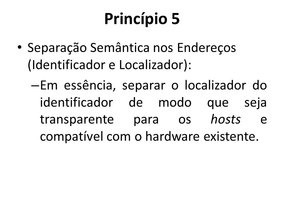 Princípio 5 Separação Semântica nos Endereços (Identificador e Localizador):