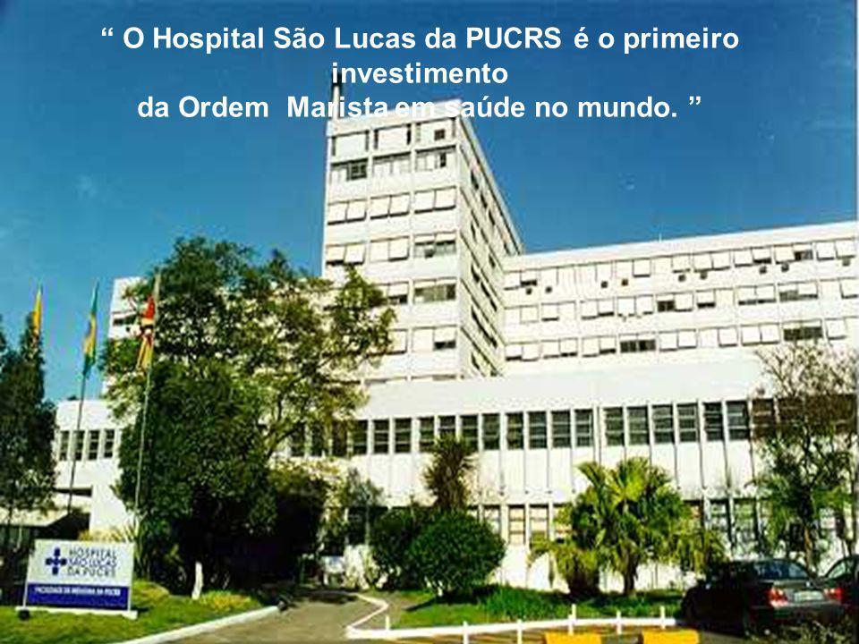 O Hospital São Lucas da PUCRS é o primeiro investimento