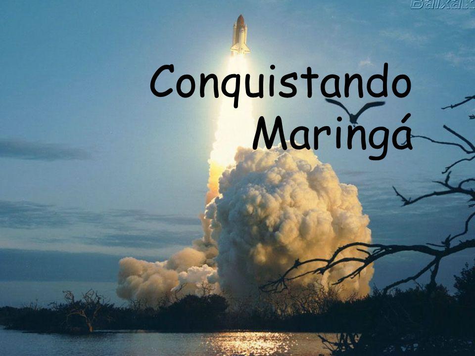 Conquistando Maringá