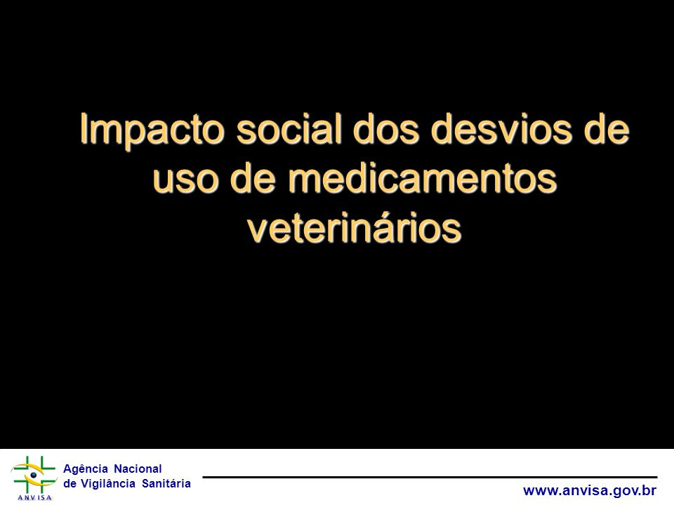 Impacto social dos desvios de uso de medicamentos veterinários