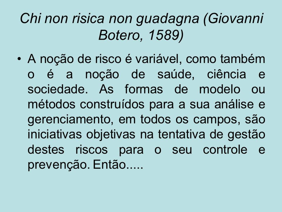 Chi non risica non guadagna (Giovanni Botero, 1589)