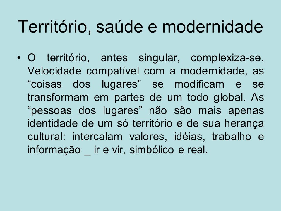 Território, saúde e modernidade