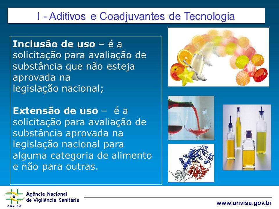 I - Aditivos e Coadjuvantes de Tecnologia