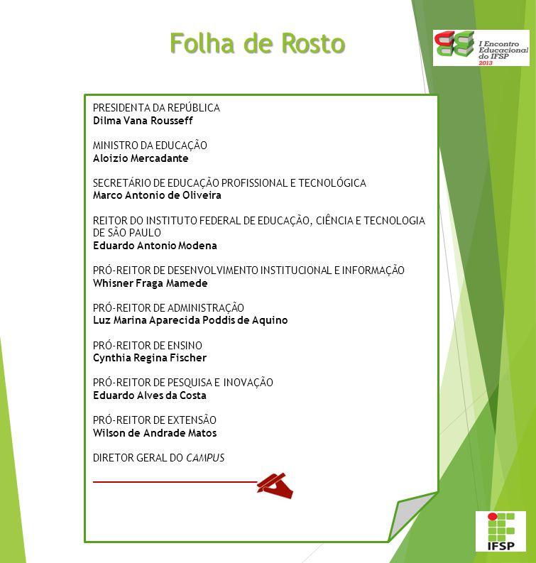 Folha de Rosto __________________ PRESIDENTA DA REPÚBLICA