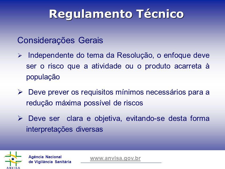 Regulamento Técnico Considerações Gerais