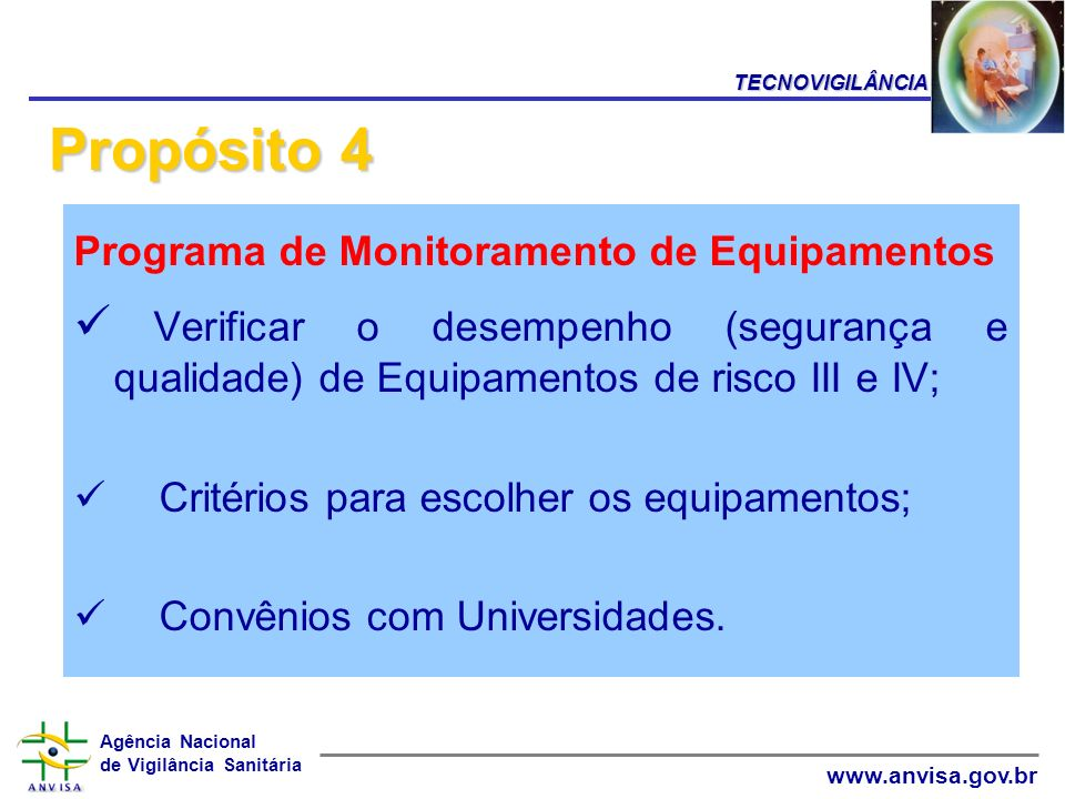 TECNOVIGILÂNCIA Propósito 4. Programa de Monitoramento de Equipamentos.