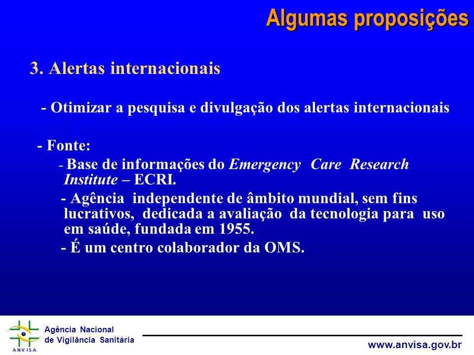Algumas proposições 3. Alertas internacionais