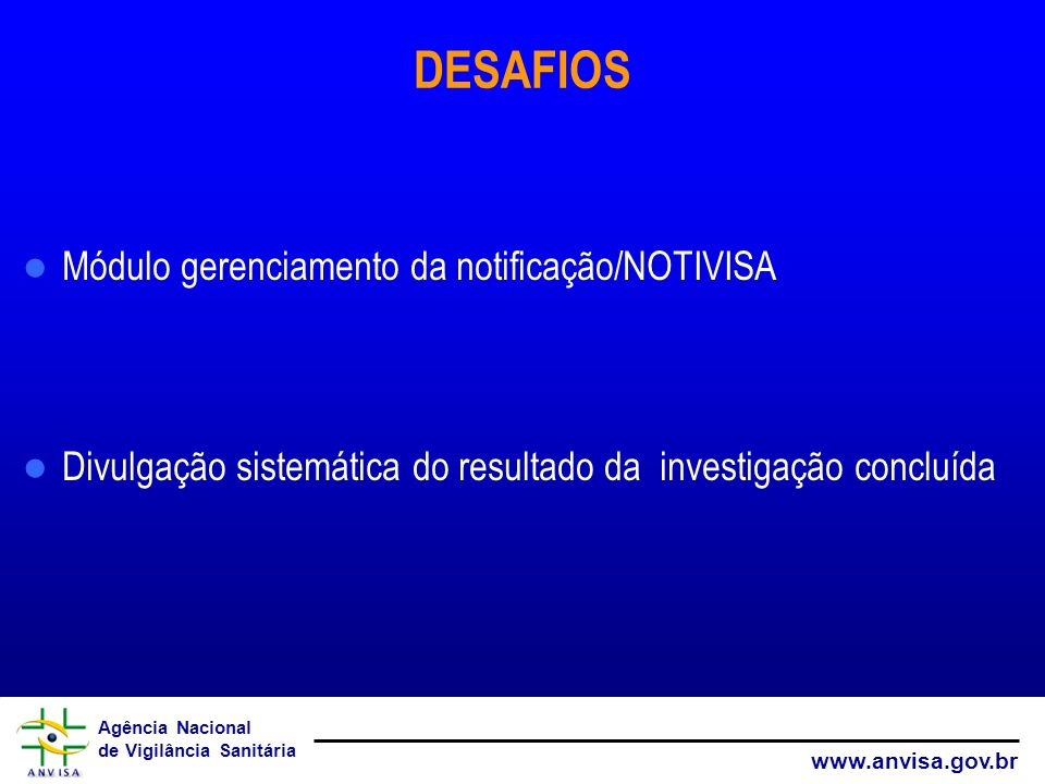 DESAFIOS Módulo gerenciamento da notificação/NOTIVISA