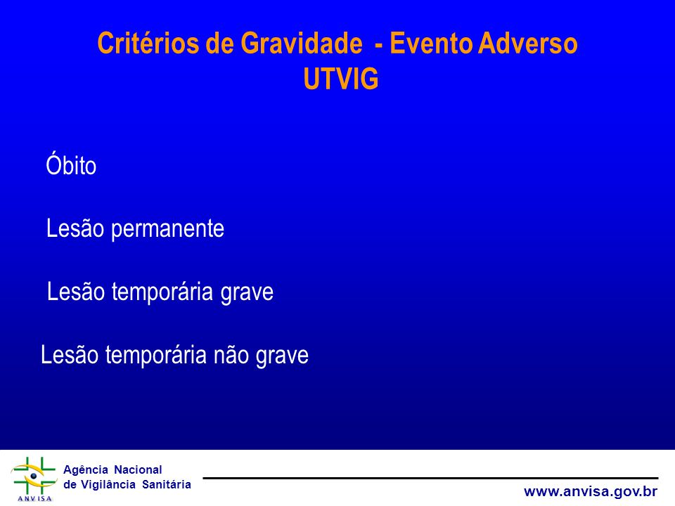 Critérios de Gravidade - Evento Adverso UTVIG