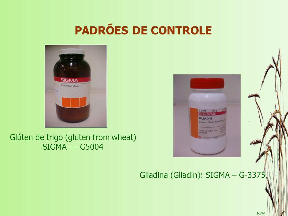 PADRÕES DE CONTROLE Glúten de trigo (gluten from wheat) SIGMA –– G5004