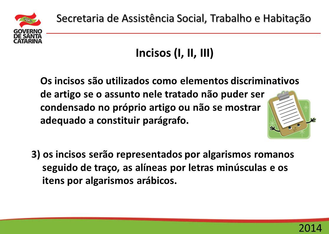 Incisos (I, II, III)