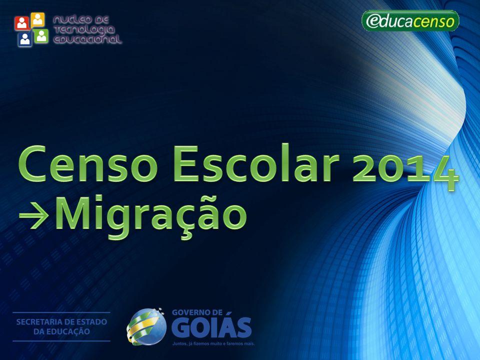 Censo Escolar 2014 Migração