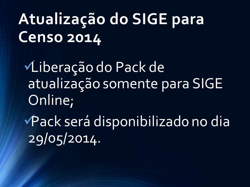 Atualização do SIGE para Censo 2014