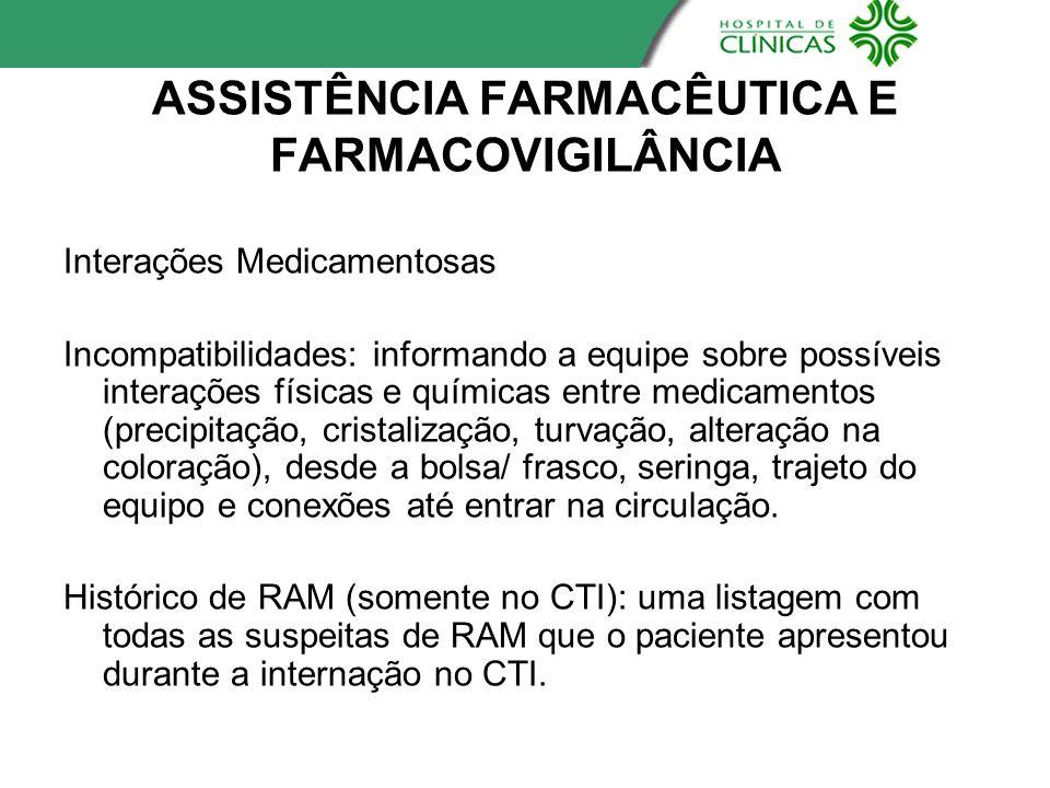 ASSISTÊNCIA FARMACÊUTICA E FARMACOVIGILÂNCIA