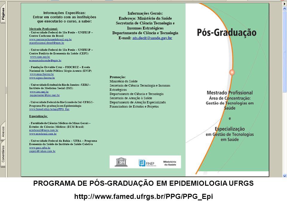 PROGRAMA DE PÓS-GRADUAÇÃO EM EPIDEMIOLOGIA UFRGS