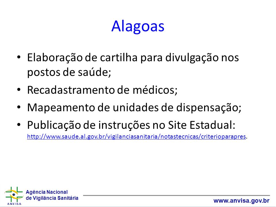 Alagoas Elaboração de cartilha para divulgação nos postos de saúde;