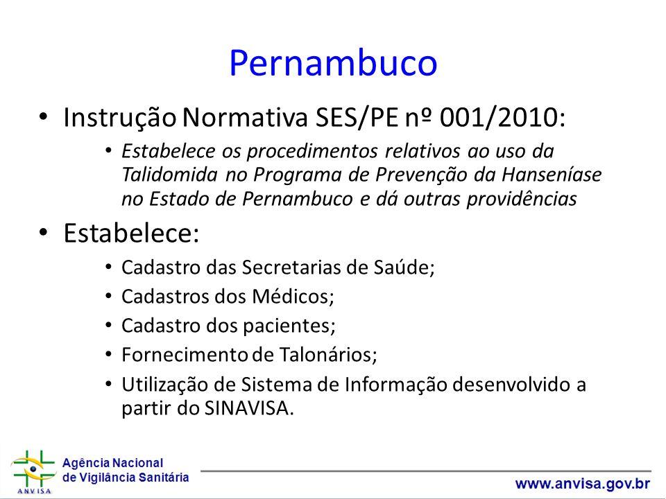 Pernambuco Instrução Normativa SES/PE nº 001/2010: Estabelece: