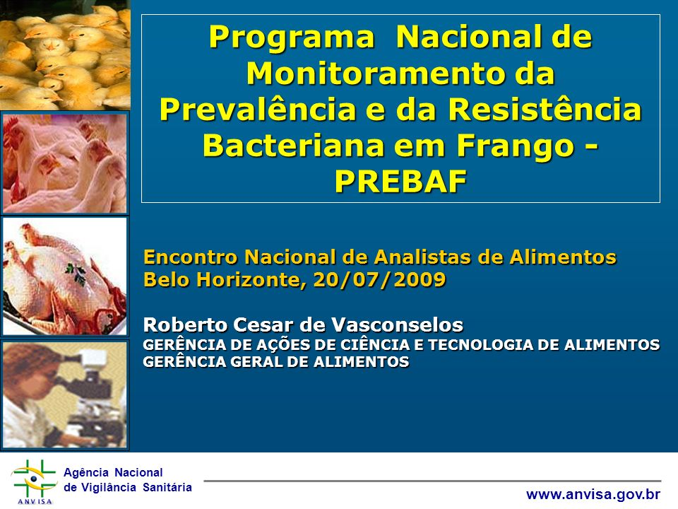 Programa Nacional de Monitoramento da Prevalência e da Resistência Bacteriana em Frango - PREBAF