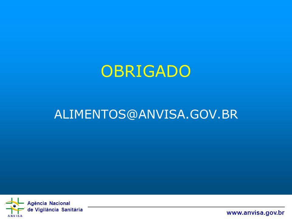 OBRIGADO ALIMENTOS@ANVISA.GOV.BR