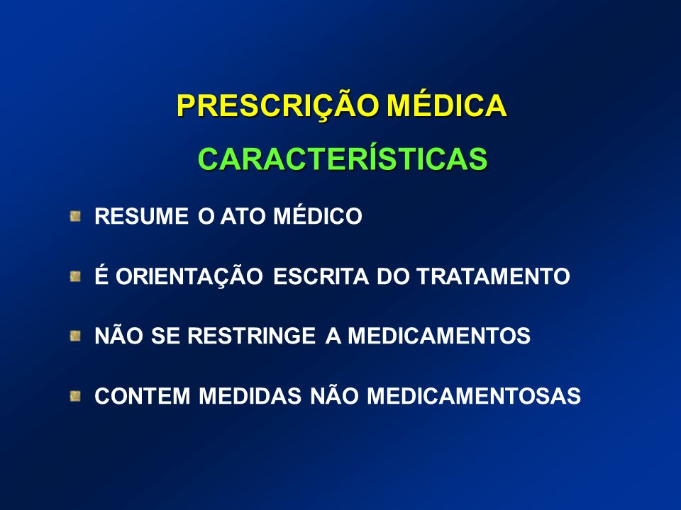 PRESCRIÇÃO MÉDICA CARACTERÍSTICAS RESUME O ATO MÉDICO