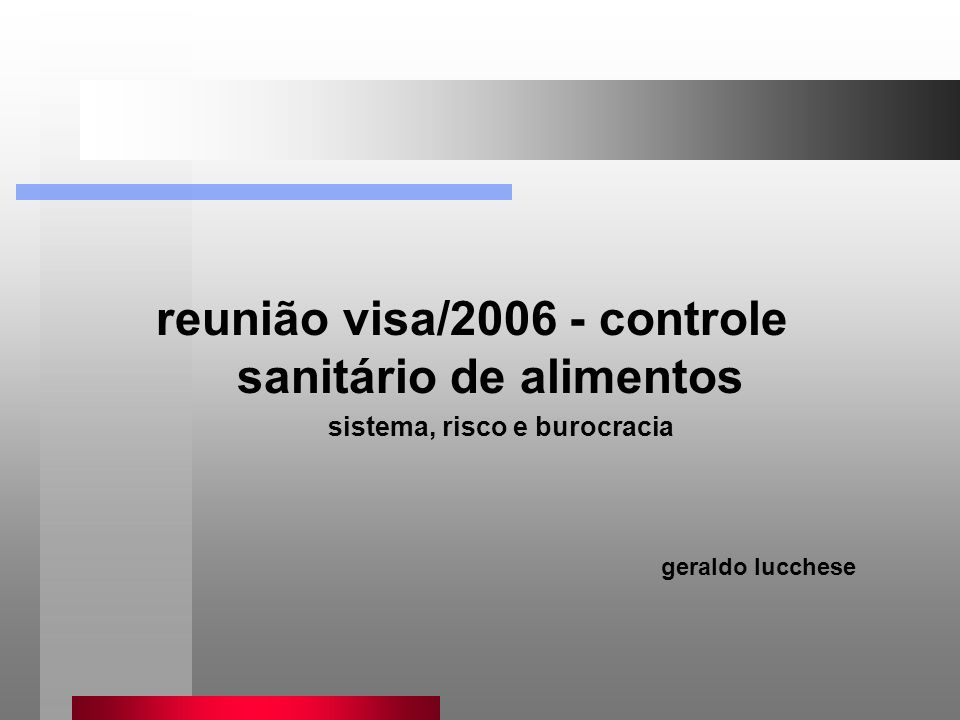 reunião visa/2006 - controle sanitário de alimentos