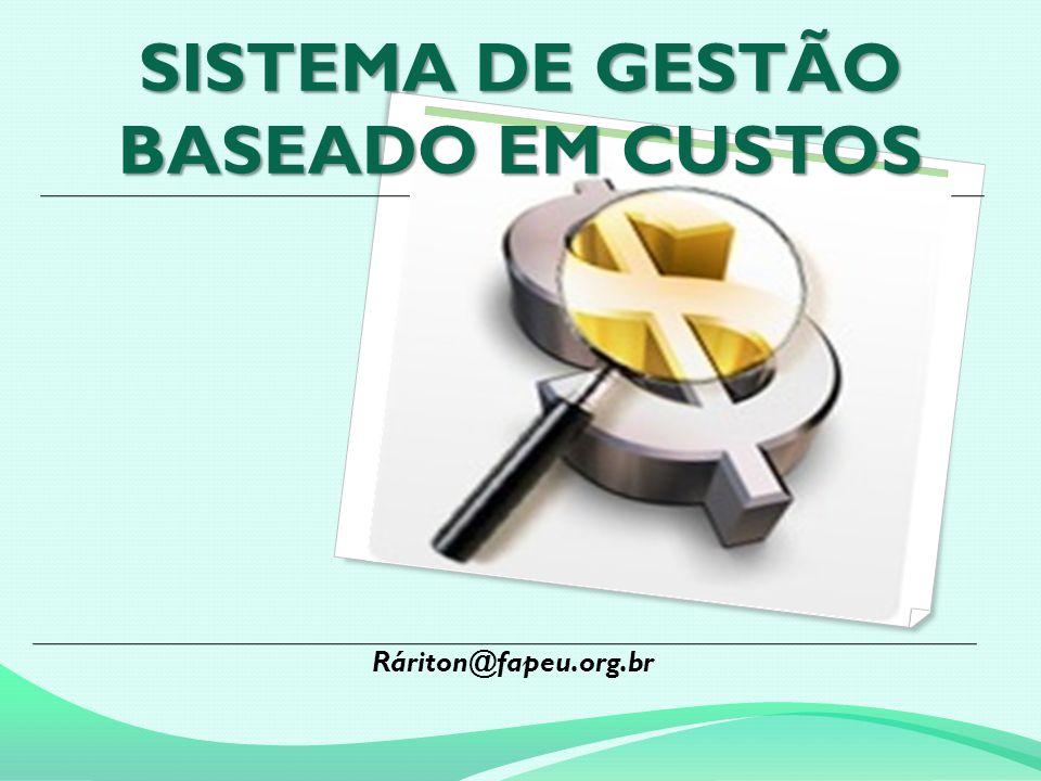 SISTEMA DE GESTÃO BASEADO EM CUSTOS