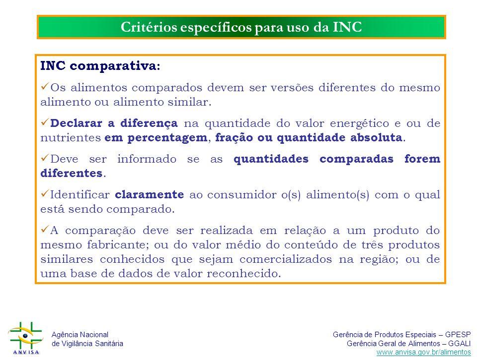 Critérios específicos para uso da INC
