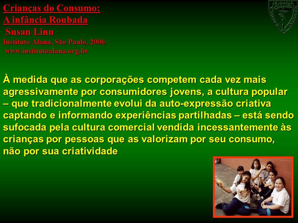 Crianças do Consumo: A infância Roubada Susan Linn