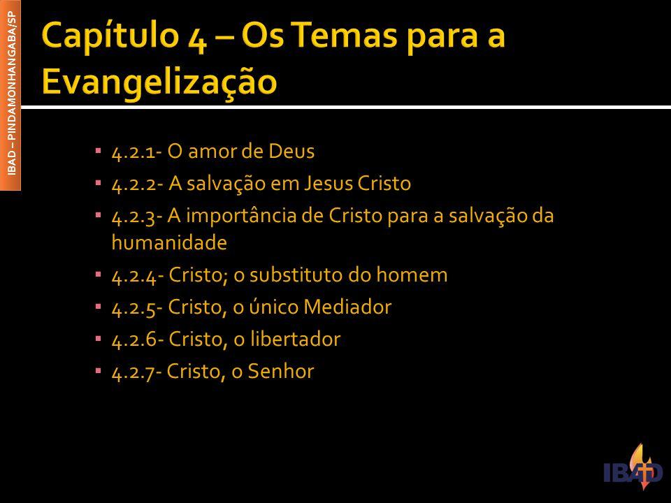 Capítulo 4 – Os Temas para a Evangelização