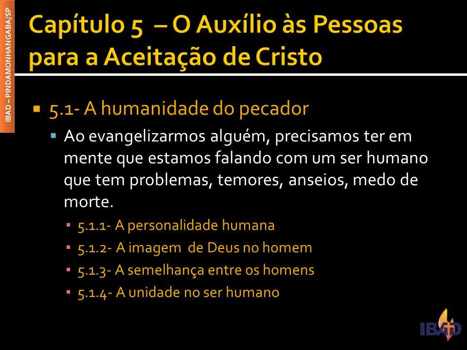 Capítulo 5 – O Auxílio às Pessoas para a Aceitação de Cristo