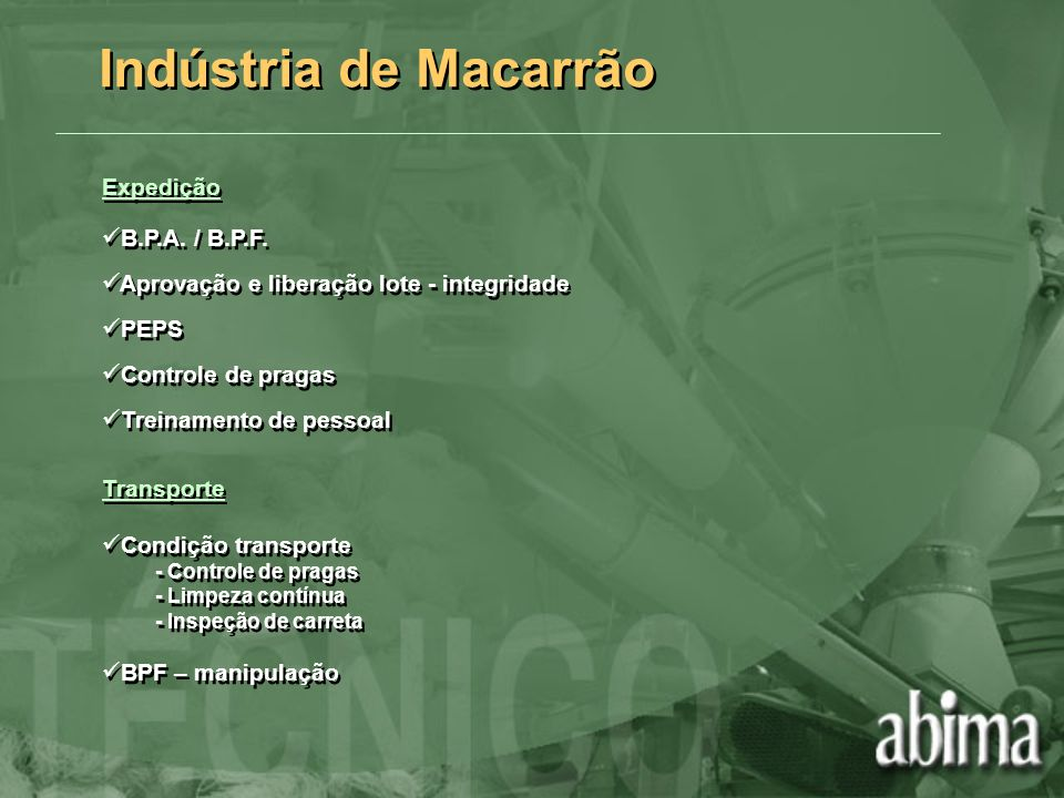 Indústria de Macarrão Expedição B.P.A. / B.P.F.