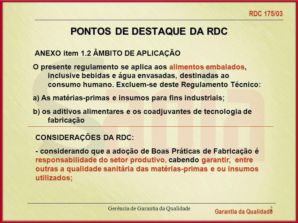 PONTOS DE DESTAQUE DA RDC