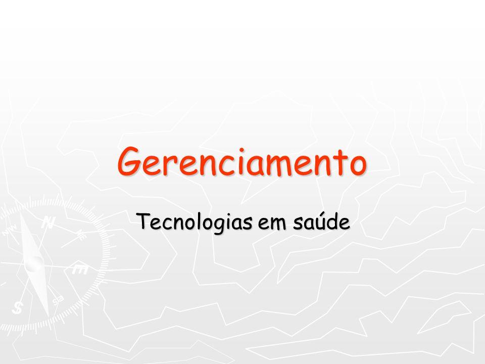 Gerenciamento Tecnologias em saúde