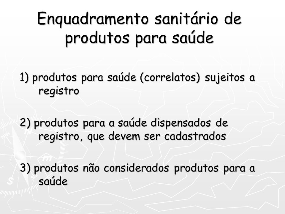 Enquadramento sanitário de produtos para saúde