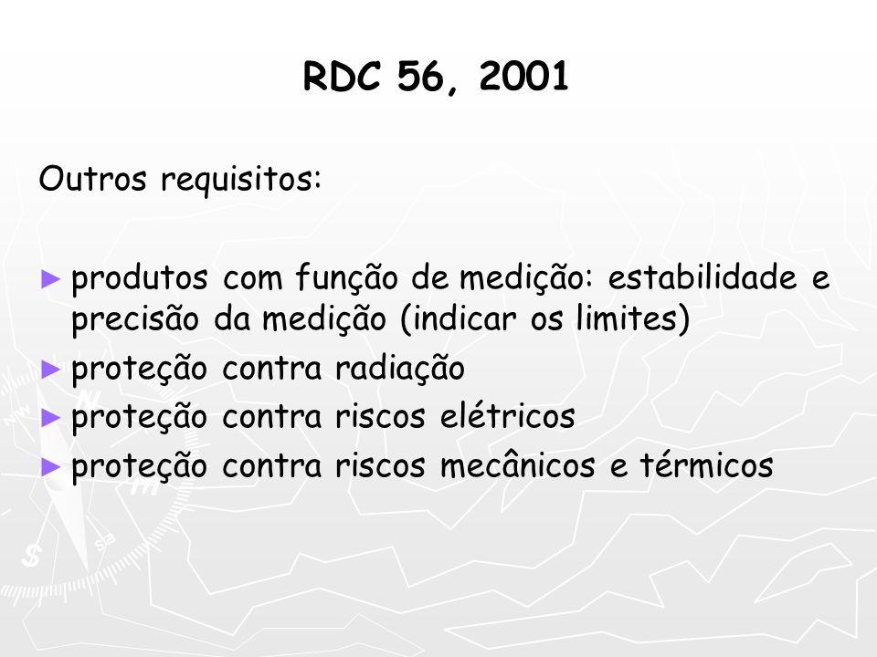RDC 56, 2001 Outros requisitos: