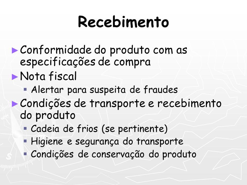 Recebimento Conformidade do produto com as especificações de compra