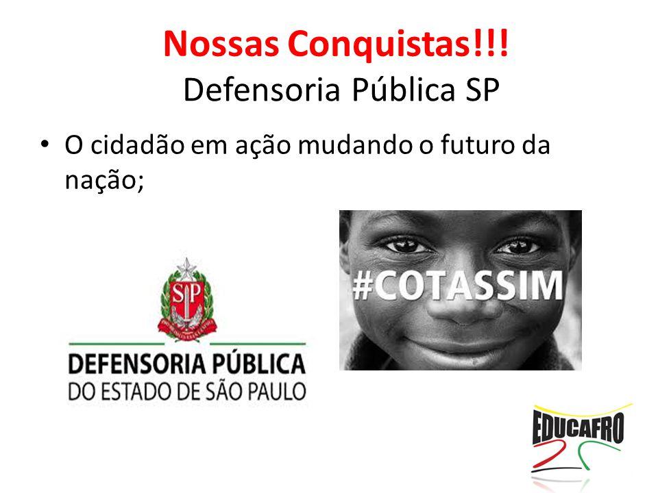 Nossas Conquistas!!! Defensoria Pública SP
