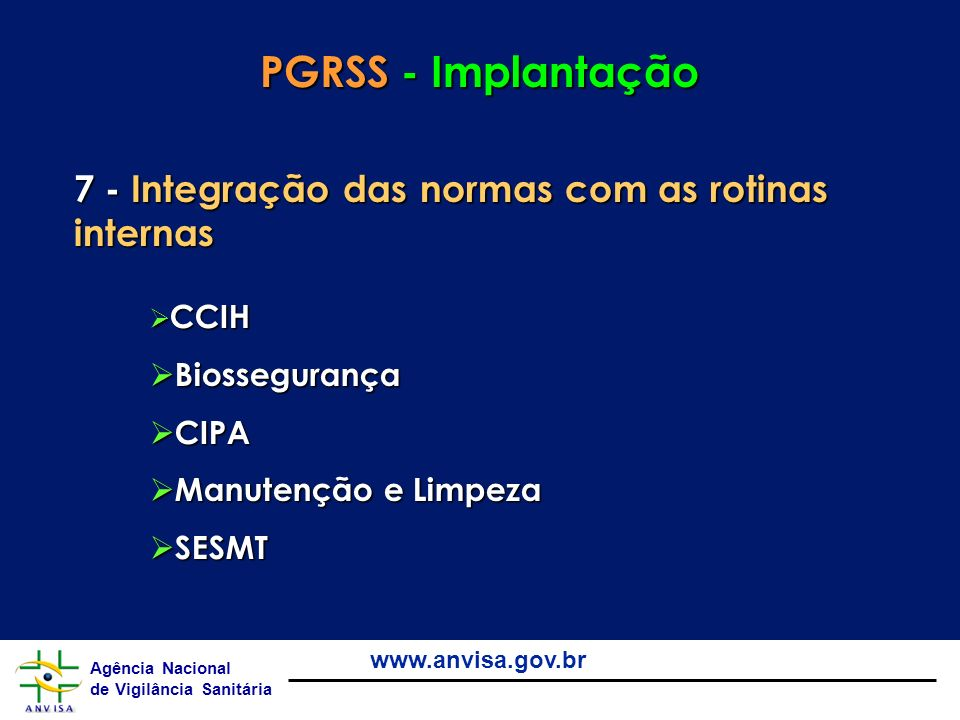 PGRSS - Implantação 7 - Integração das normas com as rotinas internas