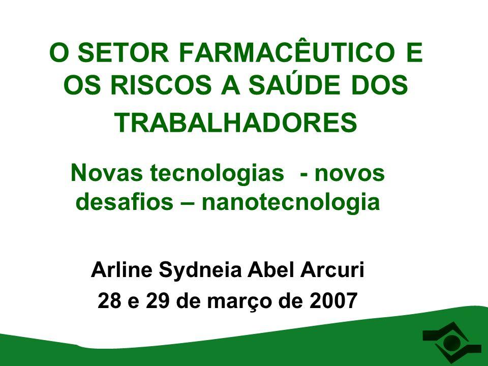 O SETOR FARMACÊUTICO E OS RISCOS A SAÚDE DOS TRABALHADORES