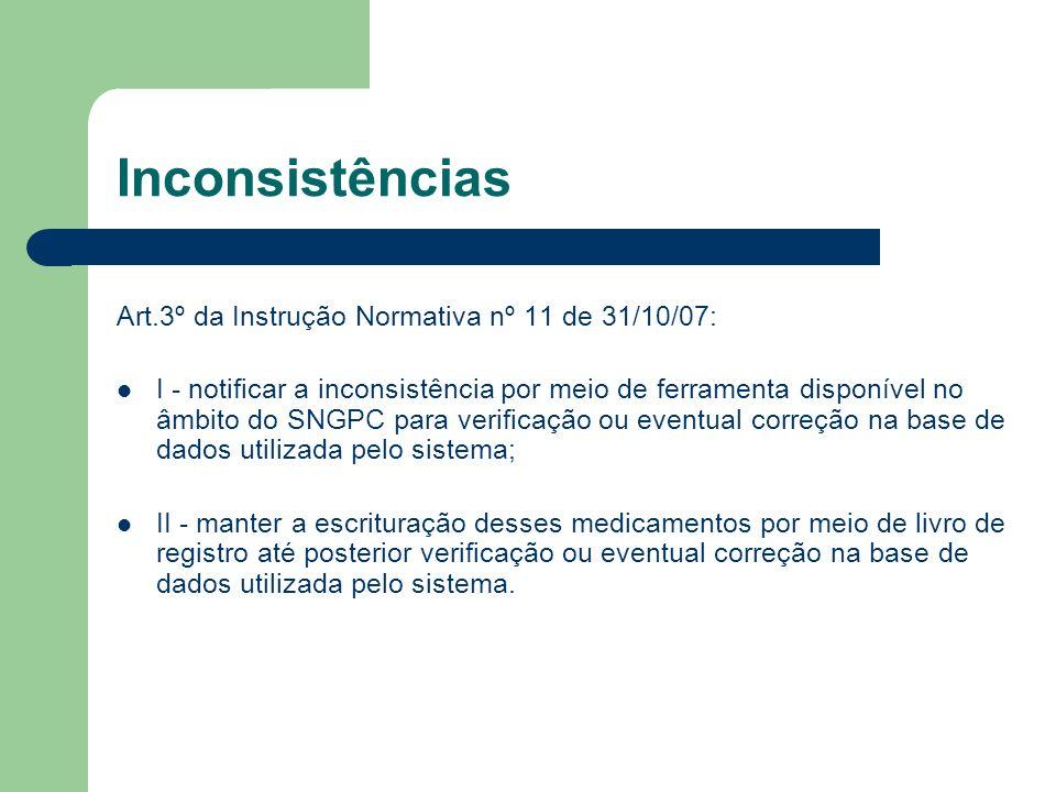 Inconsistências Art.3º da Instrução Normativa nº 11 de 31/10/07: