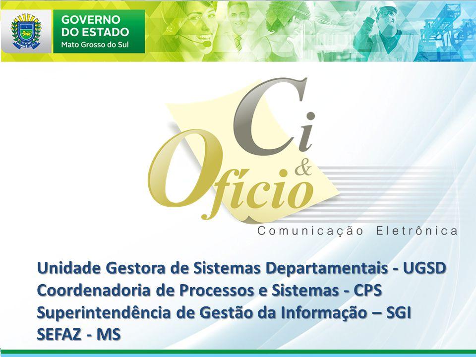Unidade Gestora de Sistemas Departamentais - UGSD