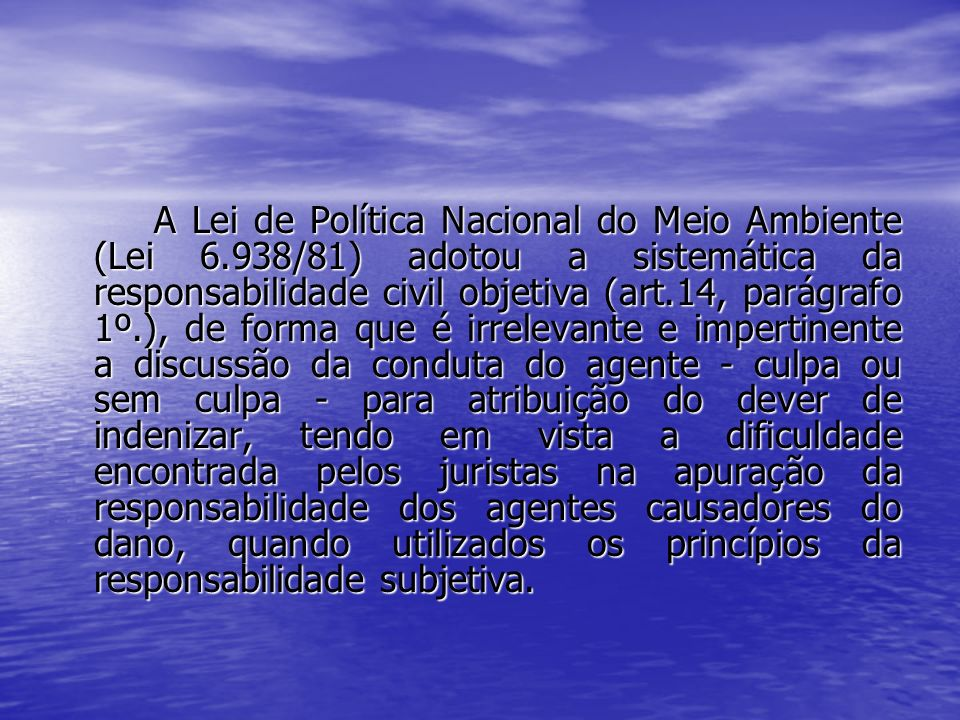 A Lei de Política Nacional do Meio Ambiente (Lei 6