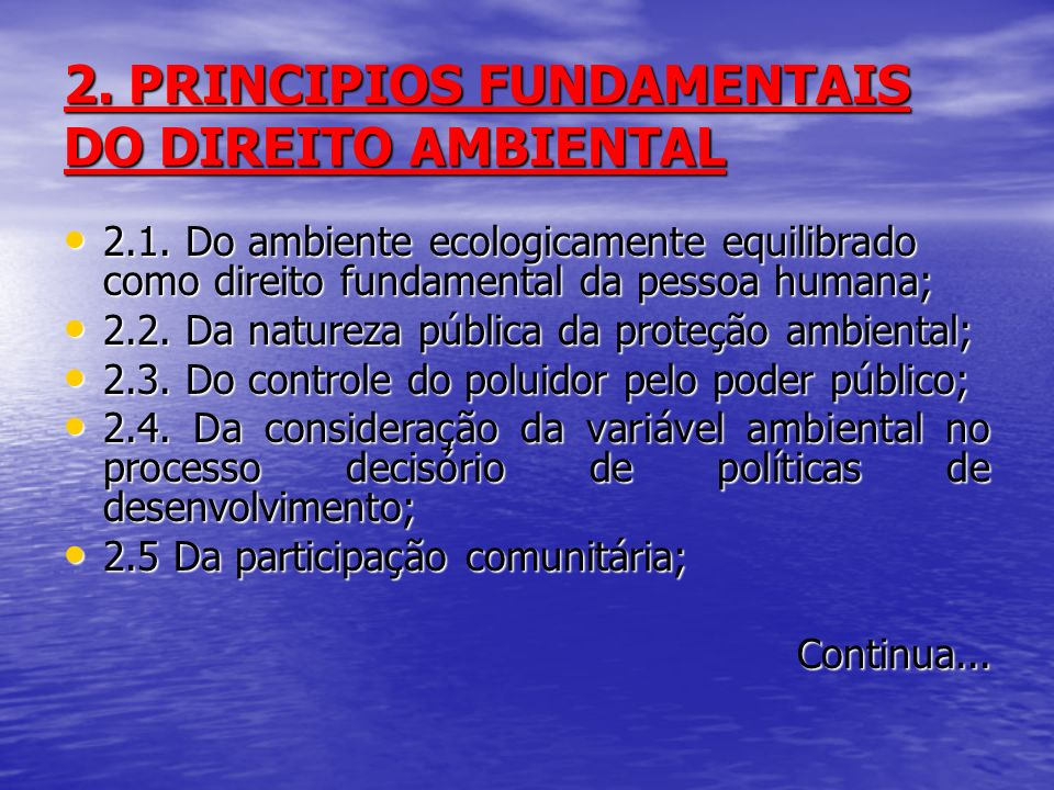 2. PRINCIPIOS FUNDAMENTAIS DO DIREITO AMBIENTAL